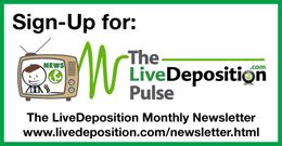 LiveDeposition Newsletter