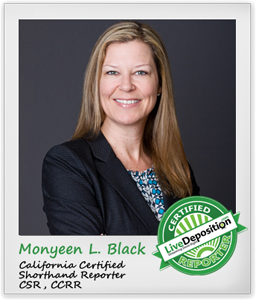 LiveDeposition Certified Reporter Spotlight Monyeen Black